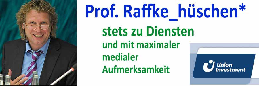 Prof. Raffke_hüschen – stets zu Diensten