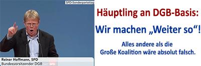 """Häuptling an DGB-Basis: wir machen """"Weiter so""""!"""