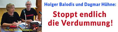 Balodis/Hühne: Stoppt endlich die Verdummung!